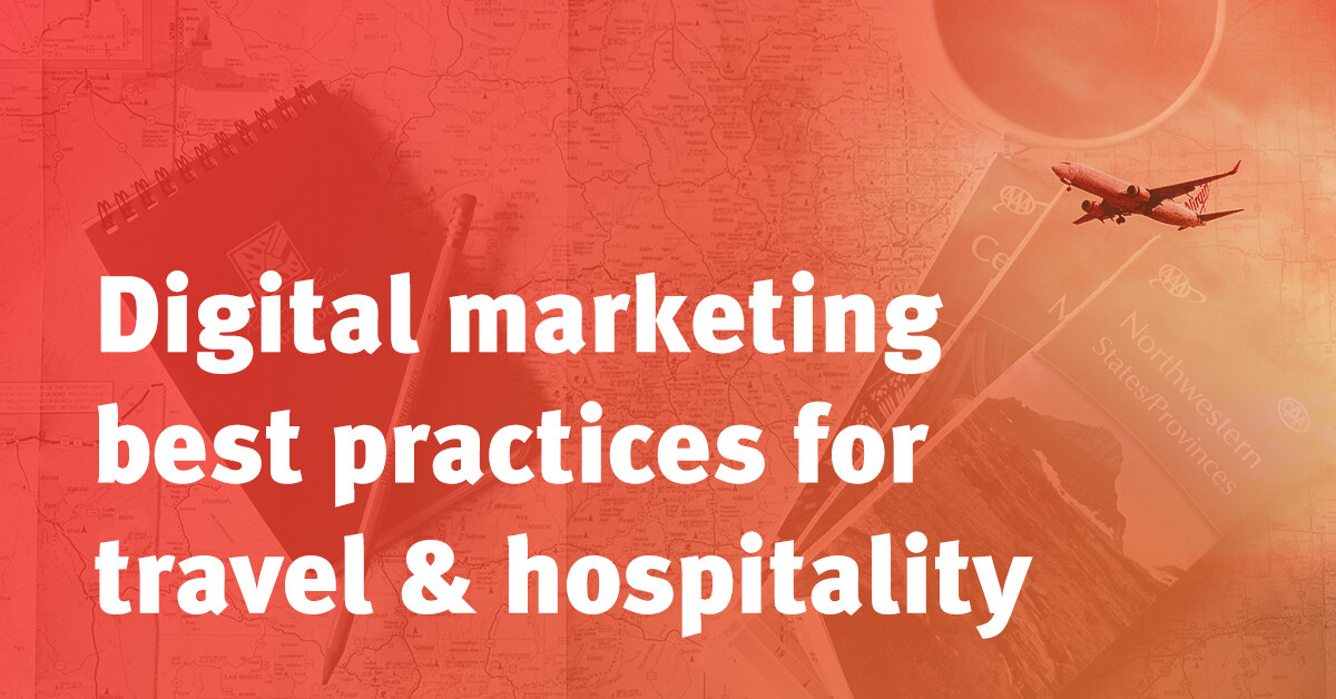 Digital Marketing Best Practices Travel Hospitality