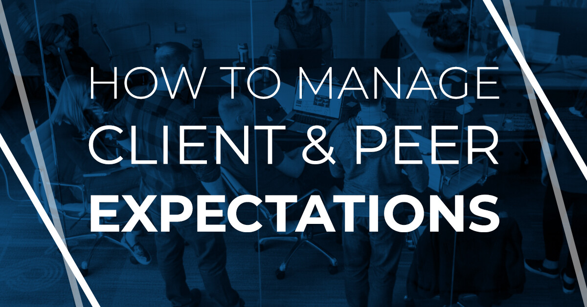 How to manage client and peer expectations blog post