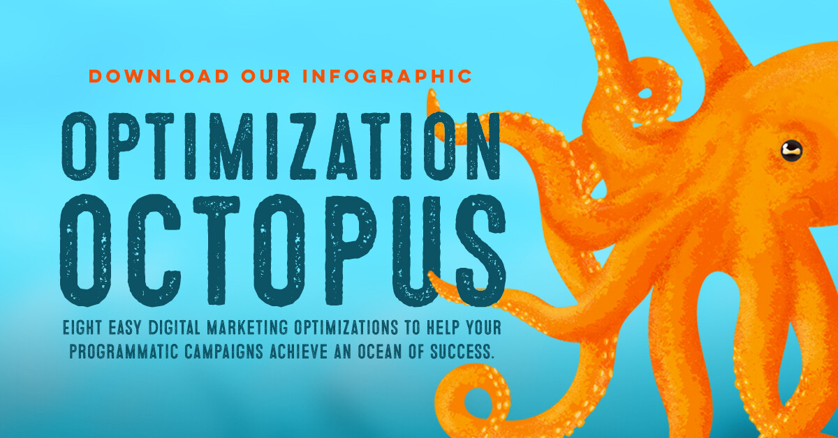 Optimization octopus: 8 easy digital marketing optimizations