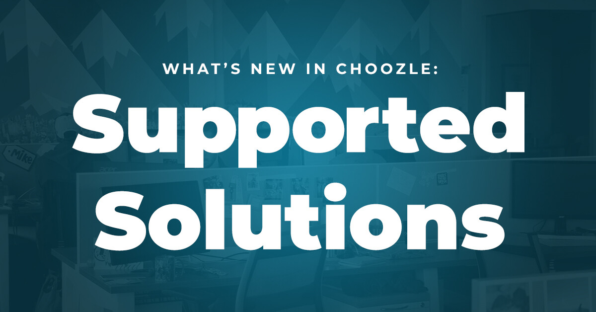 Supported Solutions