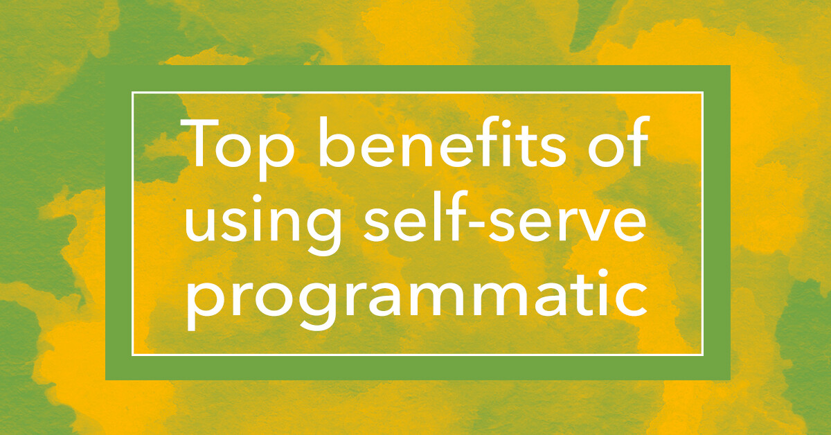 programmatic advertising benefits