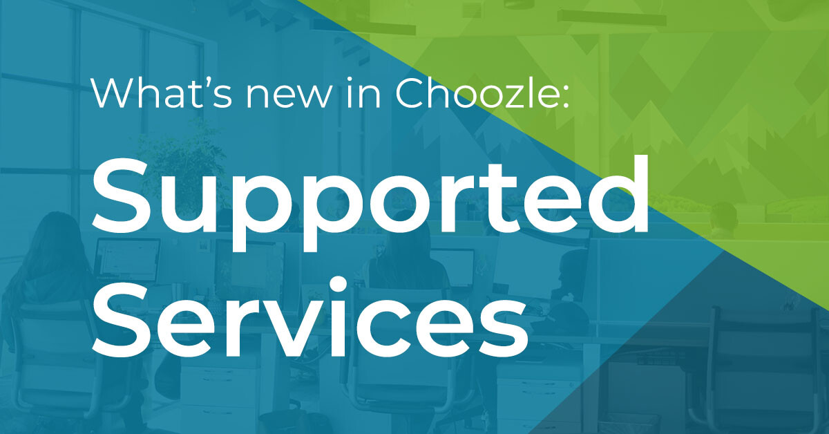 Whats New In Choozle Supported Services