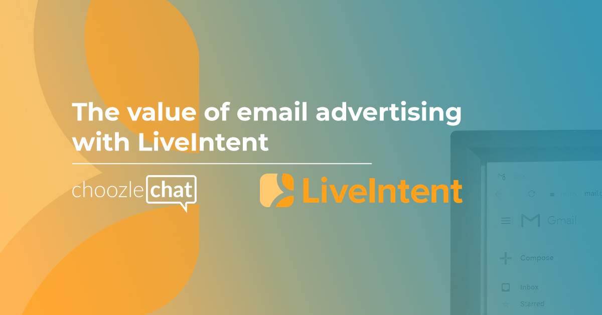 The value of email advertising with LiveIntent