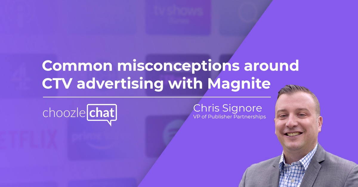 ommon misconceptions around CTV advertising with Magnite