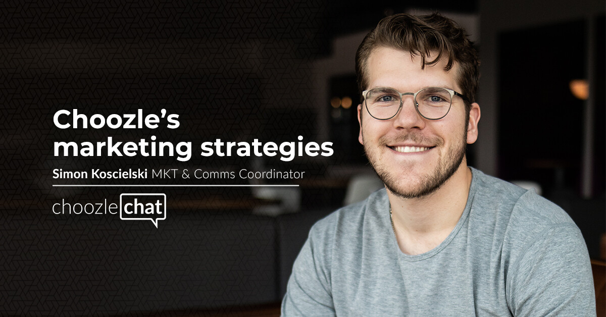 Choozlechat Choozle Marketing Strategies Simon Koscielski