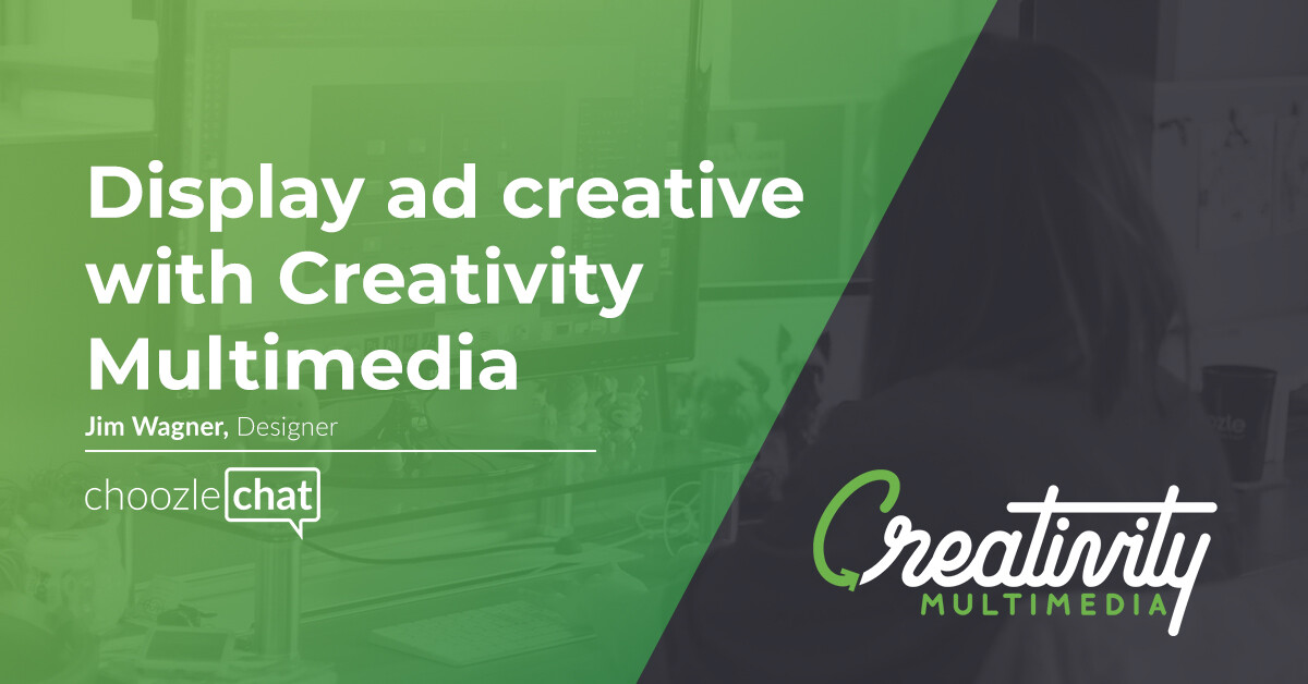 choozlechat Display Ad Creative Creative Multimedia