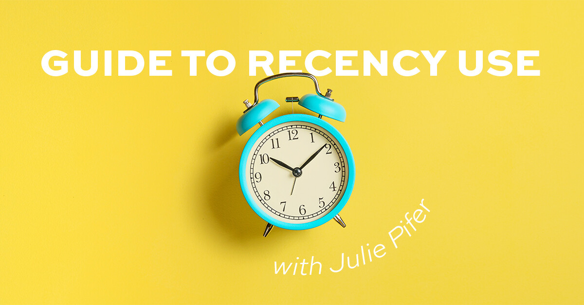Recency Use & Strategies with Julie Pifer